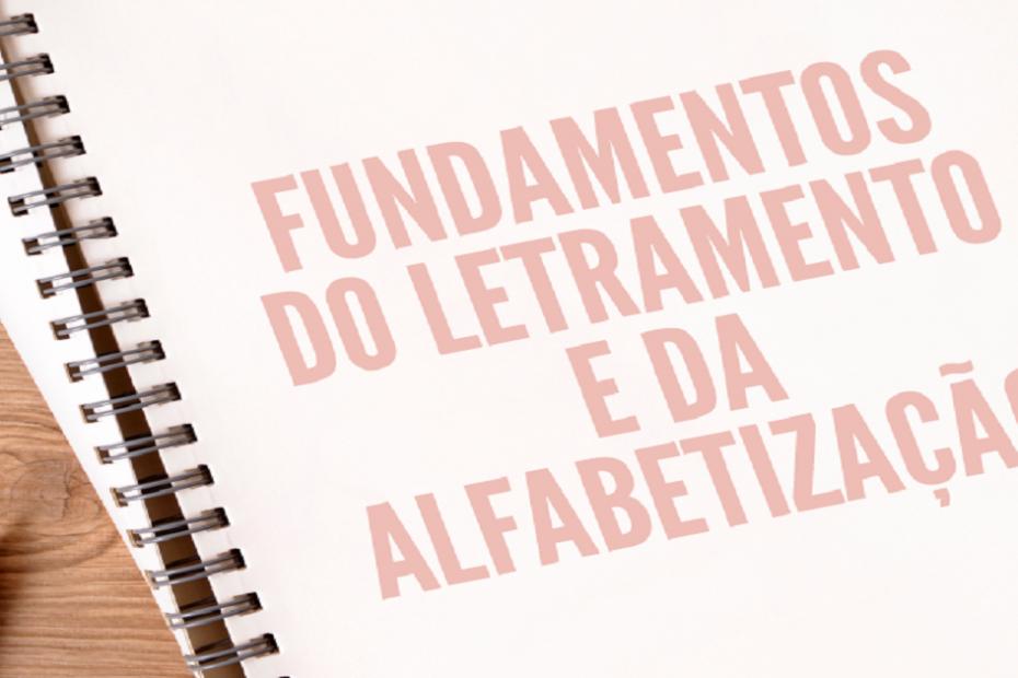 Fundamentos do Letramento e da Alfabetização